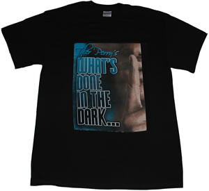 Tyler Perry -  What's Done In The Dark T-shirt