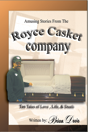 AMUSING STORIES FROM THE ROYCE CASKET COMPANY