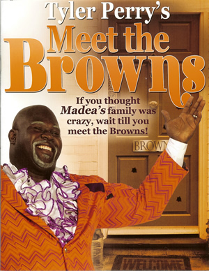 Tyler Perry's Meet the Browns - Program