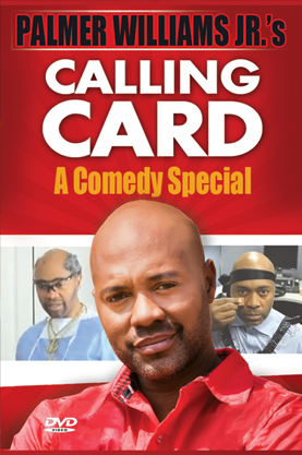 PALMER WILLIAMS JR.'s  - CALLING CARD