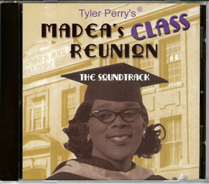 Tyler Perry's Madea's Class Reunion-Soundtrack CD