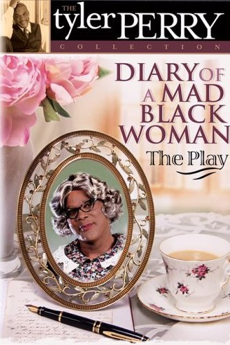 8)Tyler Perry's Diary of a Mad Black Woman - Play