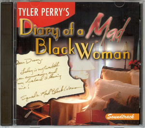 Tyler Perry's - Diary of a Mad Black Woman CD