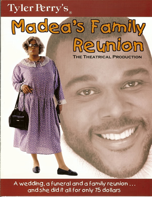 Tyler Perry's - Madea's Family Reunion - Program