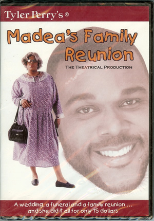 7)Tyler Perry's Madea's Family Reunion - Play