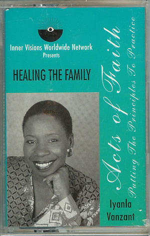 Iyanla Vanzant -  Healing The Family