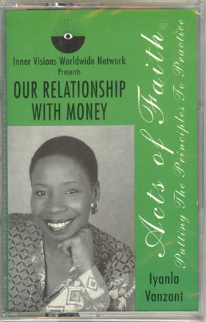 Iyanla Vanzant - Our Relationship With Money
