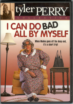 9)Tyler Perry's - I Can Do Bad All By Myself - The Play DVD