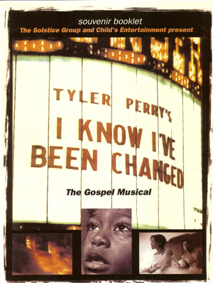 Tyler Perry's I Know I've Been Changed - Program