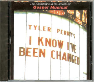 Tyler Perry's I Know I've Been Changed Soundtrack