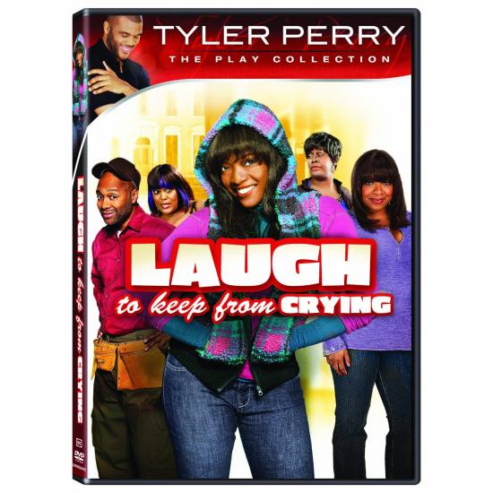 TYLER PERRY'S - LAUGH TO KEEP FROM CRYING