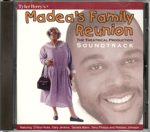 Tyler Perry's Madea's Family Reunion-CD(Play)