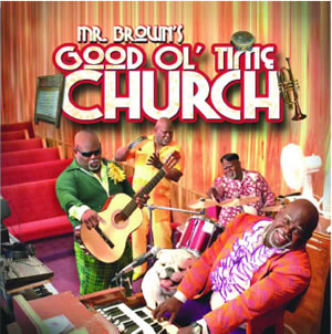Mr Brown's - Good OL' Time Church - CD