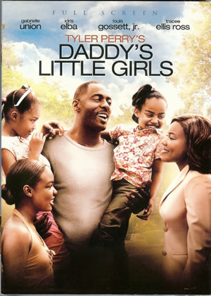 1)Tyler Perry's - Daddy's Little Girls DVD