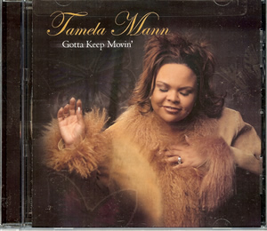 Tamela Mann's CD -- Gotta Keep Moving