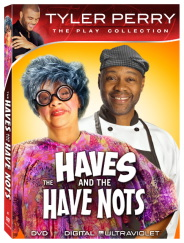 Tyler Perry's - The Haves And The Have Nots  - The Play