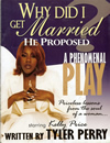 Tyler Perry's Why Did I Get Married? - Program